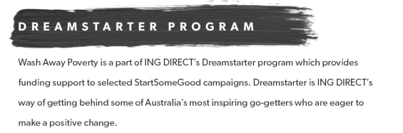 ING DIRECT DREAMSTARTER WASH AWAY POVERTY